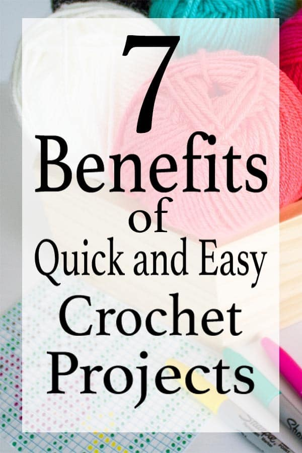 Bad days happen, but a quick and easy crochet project can help help turn them around. This article will tell you 7 benefits of completing a quick and easy crochet project after a hard day at work. #benefits #crochet #quick #easy