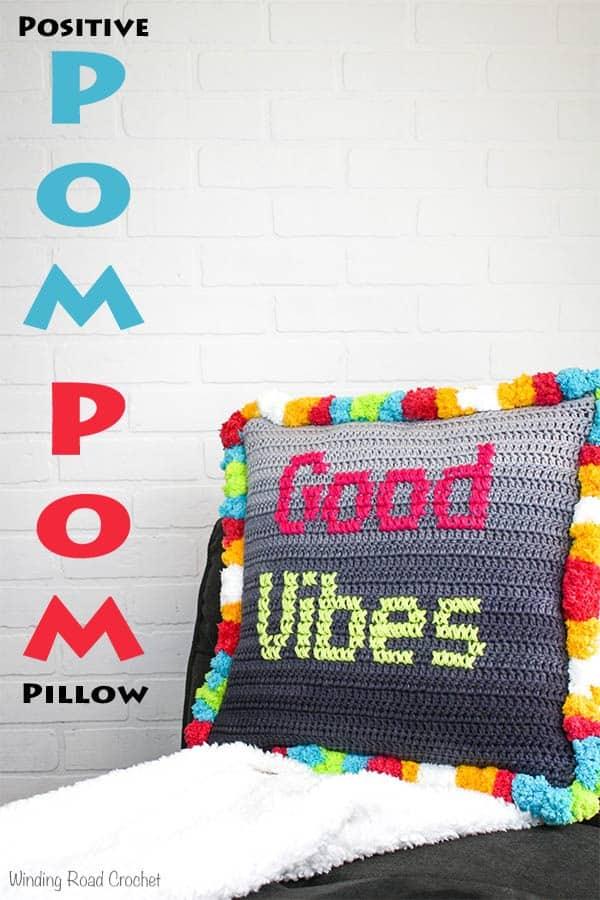 Positive Pom Pom Pillow Free Crochet Pattern Winding Road Crochet