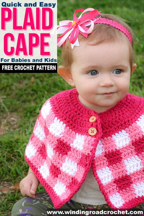 A crochet plaid cape is the perfect accessory to a spring baby dress. This free crochet pattern uses only basic stitches and works up quick and easy. Baby, toddler, and girl size patterns. #freecrochetpattern #plaidcrochet #crochetcape